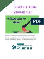 A Biomecânica Relacionada a Respiração No Pilates