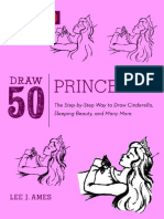 Draw 50 Princesses the Step-By-Step Way to Draw Snow White, Cinderella, Sleeping Beauty And