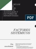 Factores sistemicos nacionales idiosincraticos.pptx