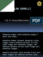 6. Kehamilan Gemelli - NS
