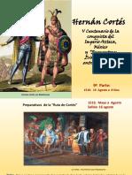 Hernán Cortés (IX)