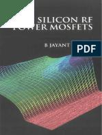 B. Jayant Baliga Silicon RF Power MOSFETS