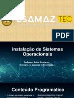 Aula 1 - O Que é Um Sistema Operacional e Porque Instalar