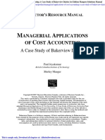 Managerial Applications of Cost Accounting a Case Study of Bakerview Dairies 1st Edition Maugers Solutions Manual