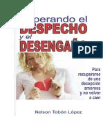 SUPERANDO EL DESPECHO Y EL DESENGAÑO