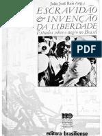 REIS, João José (Org.) Escravidão e invenção da liberdade