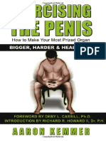 Exercising The Penis How To Make Your Most Prized Organ Bigger, Harder & Healthier.pdf