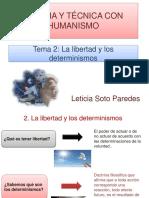 Tema 2 La Libertad y Los Determinismos.