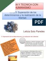 Tema 3 Superación de Los Determinismos y La Realización de La Libertad