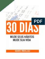 Baixar 30 Dias – Mude seus Hábitos, Mude sua Vida Livro Grátis (PDF ePub Mp3) - Marc Reklau.pdf