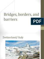 Bridges, borders, and barriers.pptx