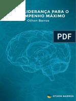 Neuroliderança Para o Desempenho Máximo Prof. Othon Barros