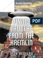 Flying Saucers From the Kremlin UFOs Russian Meddling Soviet Spies Amp Cold War Secrets - Nick Redfern