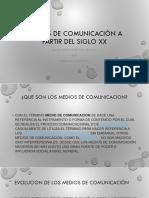 Medios de comunicación a partir del siglo xx.pptx
