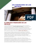 El Mercado Financiero de Los Metales