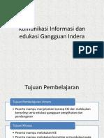 Komunikasi Informasi dan edukasi Gangguan Indera.pptx