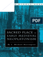 (the New Middle Ages) L. Michael Harrington (Auth.) - Sacred Place in Early Medieval Neoplatonism-Palgrave Macmillan US (2004)