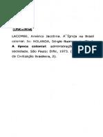 A IGREJA NO BRASIL COLONIAL. a Época Colonial. Administração, Economia, Sociedade. HOLANDA, Sérgio Buarque de (Dir.), LACOMBE, Américo Jacobina. 1973.