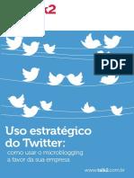 Uso Estratégico Do Twitter