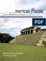 Mesoamerican Plazas - Arenas of Community and Power