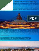 Explore Highlights of Kathmandu Tour on Vacation Days
