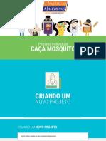 Jogo Do Mosquito