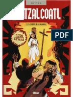 Quetzalcoalt - Tomo 7 - El Secreto de La Malinche