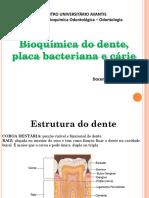 Bioquímica, Odontologia