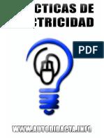 Un excelente AUTODIDACTA con PRÁCTICAS DE ELECTRICIDAD.pdf