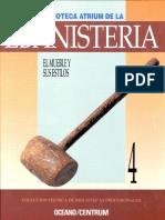 Biblioteca Atrium de La Ebanisteria-Tomo 4