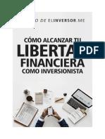 Cómo alcanzar tu libertad financiera como inversionista