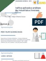 Química Analítica Aplicada a Análises Ambientais, Industriais e Forenses