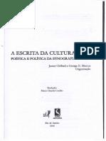 A ESCRITA DA CULTURA Poética e Política Da Etnografia