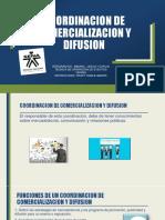 COORDINACION DE COMERCIALIZACION Y DIFUSION DARLIN BIBIANA Y JESUS.pptx