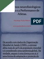 Mecanismos neurofisiológicos do Stress e a Performance de.ppt