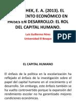HANUSHEK, E. A. (2013). EL CRECIMIENTO ECONÓMICO EN PAÍSES EN DESARROLLO- EL ROL DEL CAPITAL HUMANO. .pptx