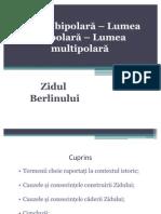 Lumea bipolară - Lumea unipolară - Lumea multipolară2003