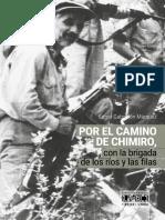 Por El Camino de Chimiro Con La Brigada de Los Rios y Las Filas