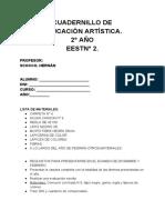 CUADERNILLO DE ACTIVIDADES EDUCACION ARTISTICA 2° AÑO EESTN°2. 2017