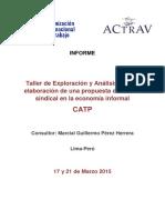 Propuestas Programaticas y Organizativas en la Economia Informal de Centrales Sindicales del P