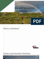 Primary and Secondary Rainbow