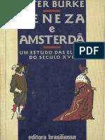 BURKE, Peter. Veneza e Amsterdã - um estudo das elites do século XVII