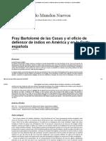 Fray Bartolomé de Las Casas y El Oficio de Defensor de Indios en América y en La Corte Española