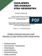 Manajemen Pemeliharaan Peralatan Kesehatan Medan 14 - 16 Desember 2015