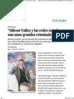 """""""Silicon Valley y Las Redes Sociales Son Unos Grandes Criminales"""""""