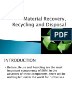 Material Recovery, Recycling and Disposal