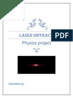 Physics LASER DIFFRACTION