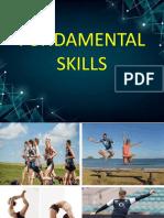 Fundamental Skills