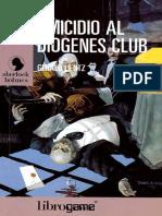 LibroGame Sherlock Holmes 01 Omicidio Al Diogenes Club