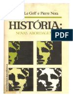 LE GOFF, Jacques; NORA, Pierre (orgs.). História. Novas abordagens
